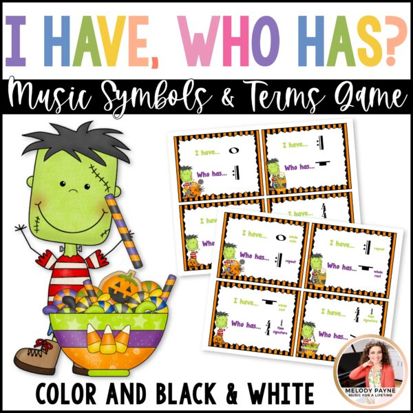 I Have, Who Has? Music Symbols Game: Halloween Edition