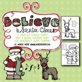 """I Believe in Santa Claus"" Color-By-Symbol Sheets for Elementary Music Students"