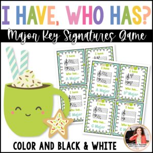 I Have…Who Has? Major Key Signatures Game