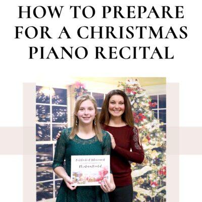 How to Prepare for a Christmas Piano Recital