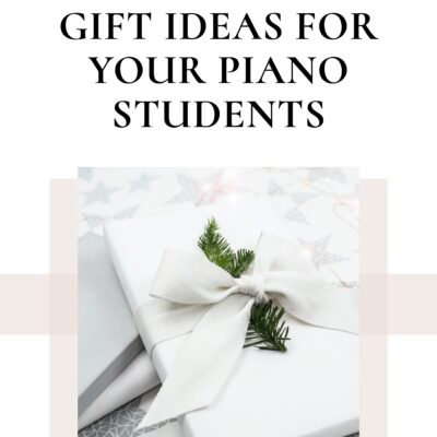Fun and Affordable Gift Ideas for Your Piano Students