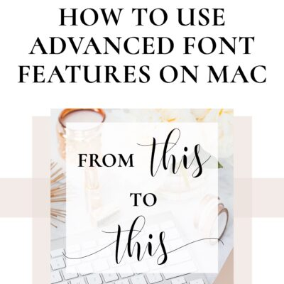 How to Use Advanced Font Features in Keynote for Mac