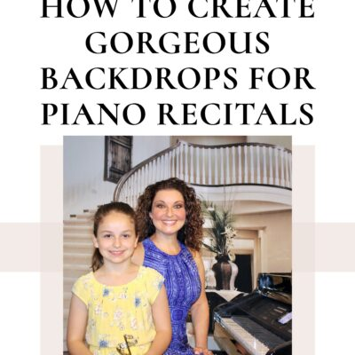 How to Create Gorgeous Photo Backdrops for Piano Recitals