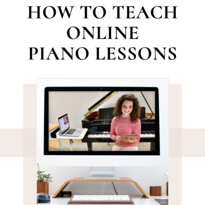 Teaching Tips: How to Teach Online Piano Lessons