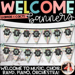 Music Welcome Banner for Piano, Choir, Band, Music, Orchestra {Llamas & Cacti}