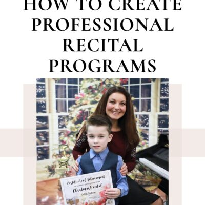 How to Create Professional Recital Programs – The Easy Way!