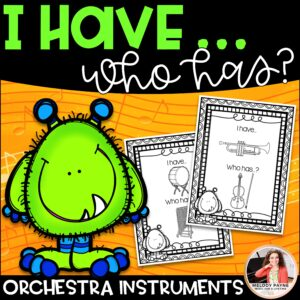 I Have…Who Has? Musical Instruments Game: Orchestra