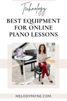 The Best Equipment for Teaching Online Piano Lessons