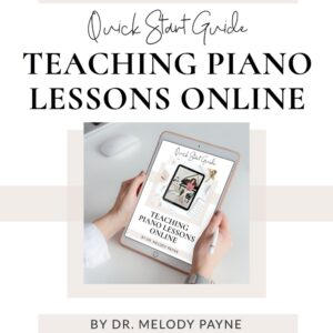 Teaching Piano Lessons Online Quick Start Guide