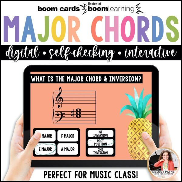Major Chords & Inversions Boom Cards by Melody Payne