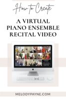 How to create a virtual piano ensemble recital video