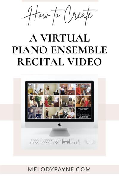 How to create a virtual piano ensemble recital video