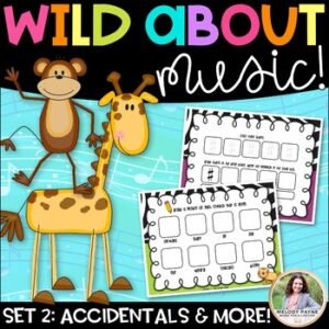 Music Worksheets: Wild About Music Set 2: Accidentals, Articulation, & More!