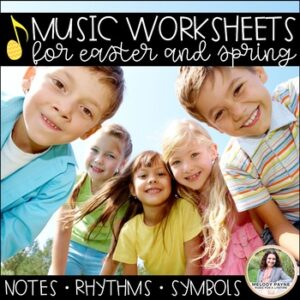 20 Easter Worksheets for Elementary Music Students – Notes, Rhythms, Symbols