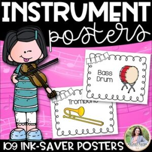 Musical Instrument Posters {109 Ink-Saver Posters for Elementary Music}