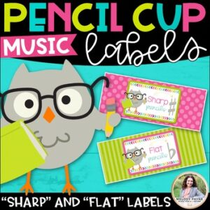 Sharp and Flat Pencil Cup Labels for Music Class
