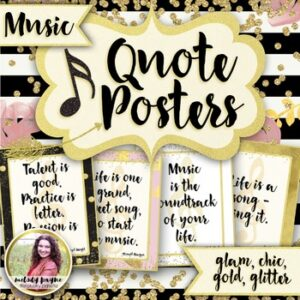 Music Quote Posters to Encourage and Inspire {25 Chic & Glam Signs, 8.5×11}