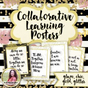 Collaborative Learning Quote Posters {36 Chic & Glam Signs}