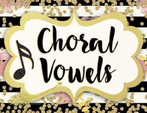 Choral Vowel Sounds Posters {Chic & Glam}
