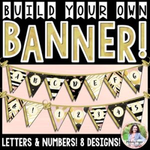 Build Your Own Chic & Glam Banner! Letters and Numbers 0-9, Eight Designs!