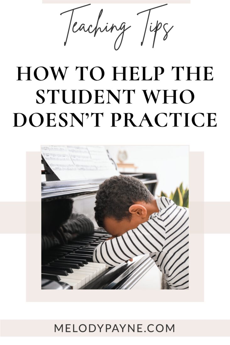 Piano student who doesn't want to practice