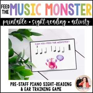 Feed the Music Monster Printable Sight-Reading and Ear Training Game: Pre-Staff Piano