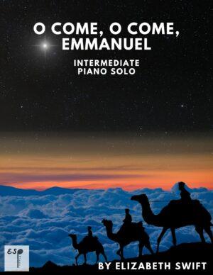 O Come, O Come, Emmanuel for Intermediate Piano