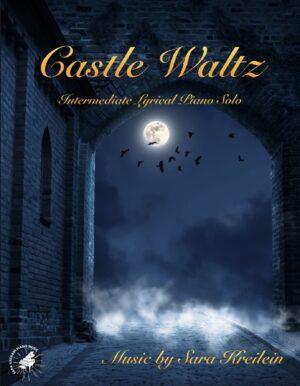 Castle Waltz ~ Early Intermediate Solo