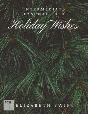 Holiday Wishes Studio Pack for Intermediate Piano