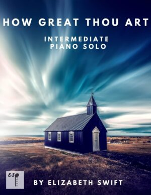 How Great Thou Art for Piano Solo