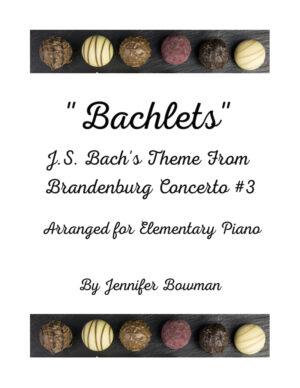 """""""Bachlets"""" Theme from Brandenburg Concerto #3 by J.S. Bach, arranged by Jennifer Bowman"""
