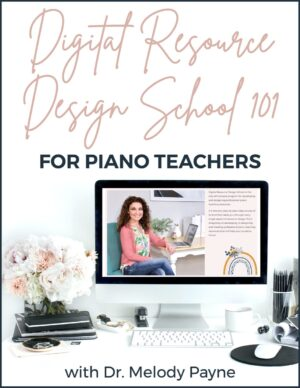 Digital Resource Design School 101 Course for Piano Teachers