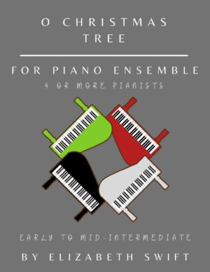 O Christmas Tree for Early Intermediate Piano Ensemble