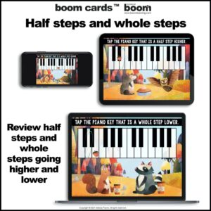 Half Steps and Whole Steps on the Piano Keys Boom Cards™ for Autumn
